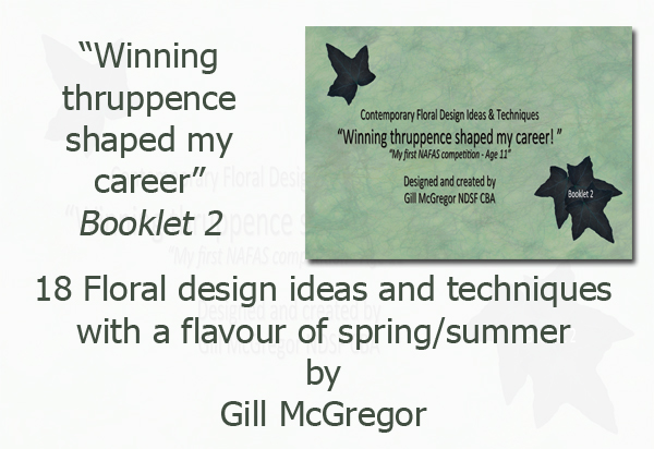 Flower Arranging Books by Gill McGregor - 'Winning thruppence shaped my career'
