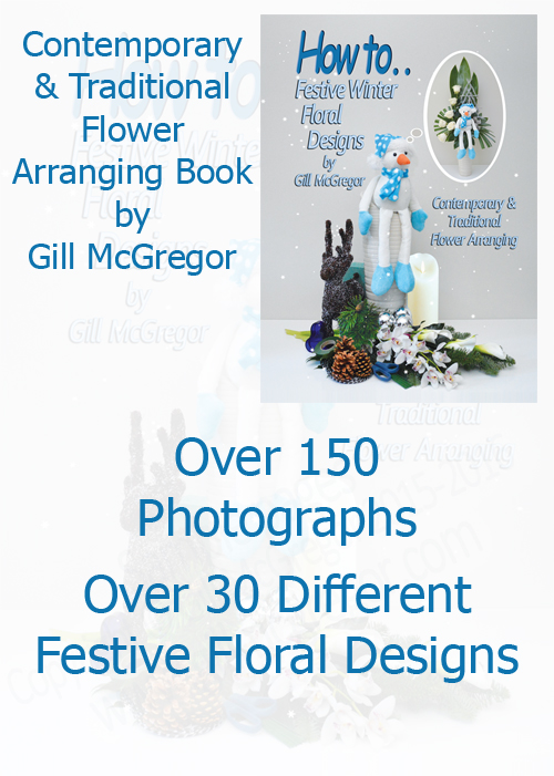 Flower Arranging Books by Gill McGregor' Festive Winter Floral Designs'