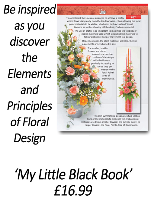 My Little Black Book - Flower Arranging Books - 'How to Apply the Elements and Principles of Floral Design' - by Gill McGregor